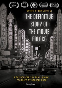 Going Attractions: The Definitive Story of the Movie Palace