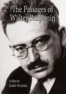 The Passages of Walter Benjamin - A Literary and Cultural Critics