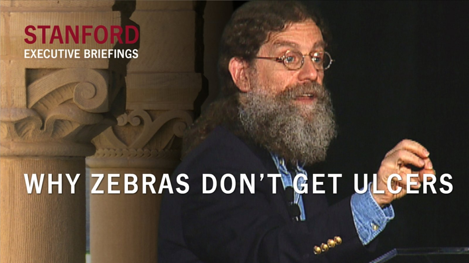 Why Zebras Don't Get Ulcers - With Robert Sapolsky