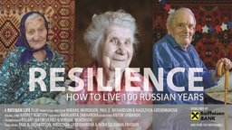 Resilience - Life stories of Russian Centenarians